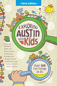 Exploring Austin with Kids Book